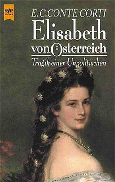 Elisabeth von Österreich - Caesar Conte Corti, Egon