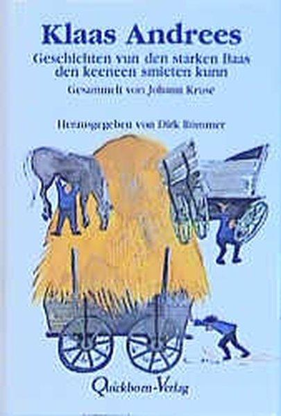 Klaas Andrees: Geschichten vun den starken Baas: Kruse, Johann und