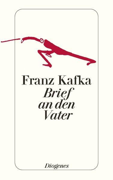Brief an den Vater (detebe): Kafka, Franz: