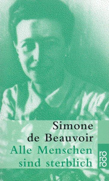 Alle Menschen sind sterblich - de Beauvoir, Simone