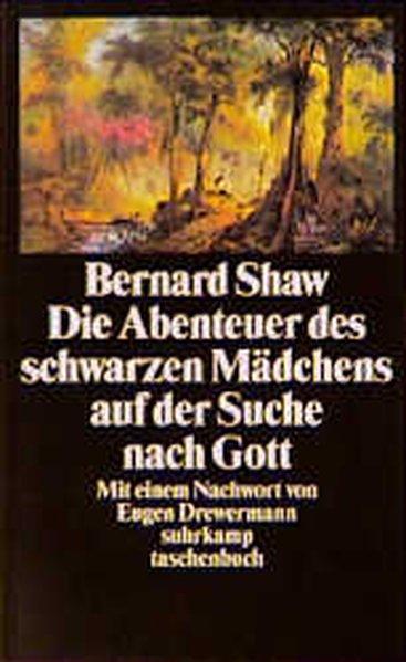 Die Abenteuer des schwarzen Mädchens auf der: Bernard Shaw, George: