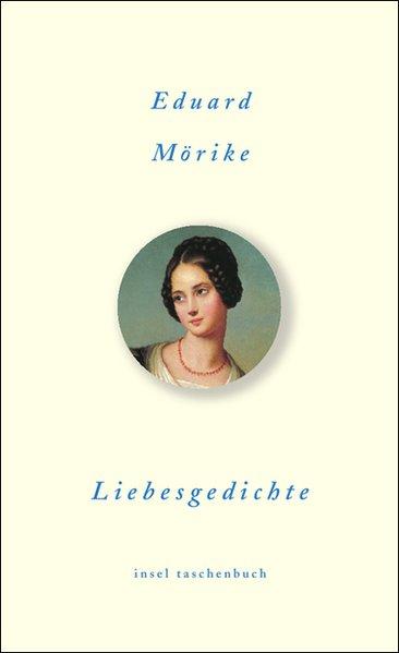Liebesgedichte (insel taschenbuch) - Mörike, Eduard