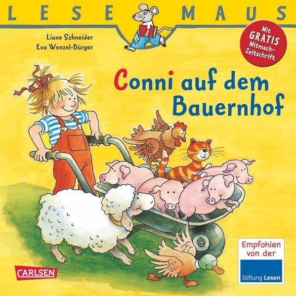 Conni auf dem Bauernhof - Lesemaus Teil 5 - Schneider, Liane