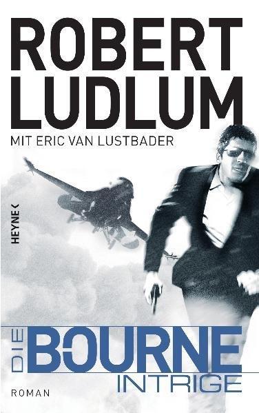 Die Bourne Intrige - Robert, Ludlum,