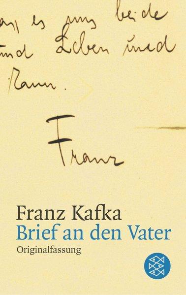 Brief an den Vater: Fassung der Handschrift: Franz, Kafka,: