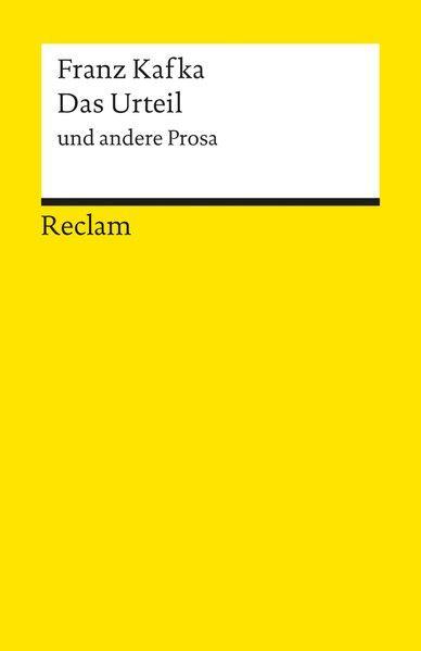 Das Urteil und andere Prosa.: Kafka, Franz: