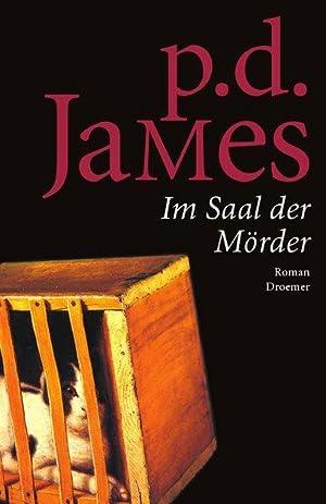 Im Saal der Mörder: Roman: D. James, P.: