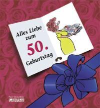 Alles Liebe Zum 50 Geburtstag Frauen By Butschkow Peter Lappan