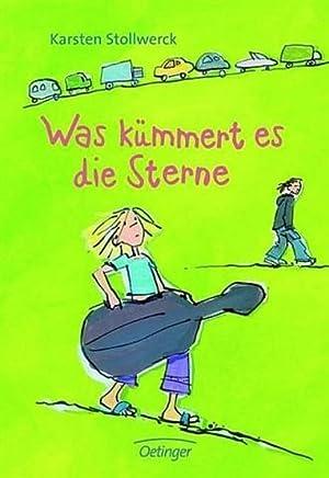 Was kümmert es die Sterne: Stollwerck, Karsten: