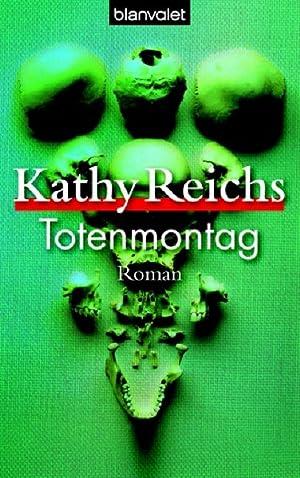Totenmontag: Reichs, Kathy: