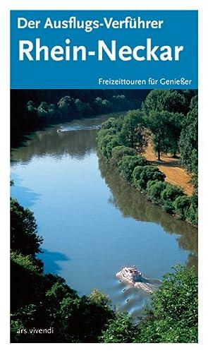 Der Ausflugs-Verführer Rhein-Neckar: Freizeittouren für Geniesser: Christine Titz, Barbara