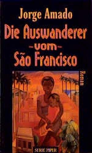 Die Auswanderer vom Sao Francisco: Amado, Jorge: