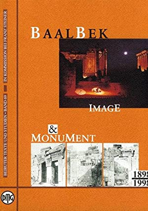 Baalbek: Image and Monument, 1898-1998 (Beiruter Texte