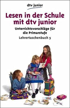 Lesen in der Schule mit dtv junior,: Gerhard Ursula Ehrke
