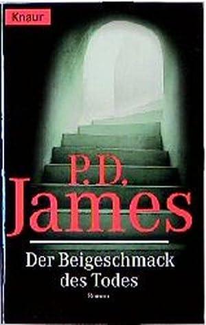Der Beigeschmack des Todes: D. James, P.:
