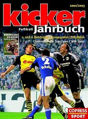 Kicker Fussball-Jahrbuch 2002/2003: Mit Saisonbegleiter: Sportmagazin, Kicker: