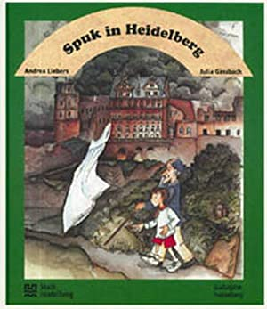 Spuk in Heidelberg: Liebers, Andrea und