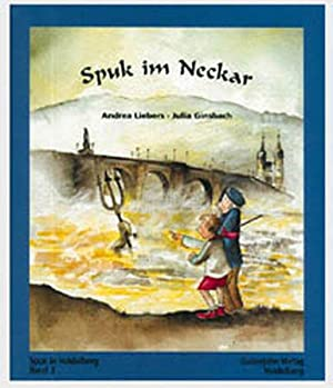 Spuk in Heidelberg: Spuk im Neckar: BD: Liebers, Andrea und