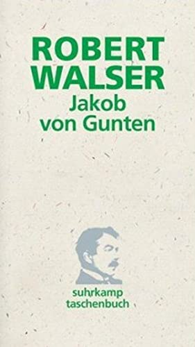 Jakob von Gunten: Ein Tagebuch (suhrkamp taschenbuch): Walser, Robert:
