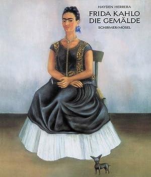 Frida Kahlo - Die Gemälde: Herrera, Hayden and