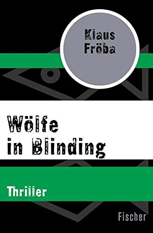 Wölfe in Blinding: Thriller