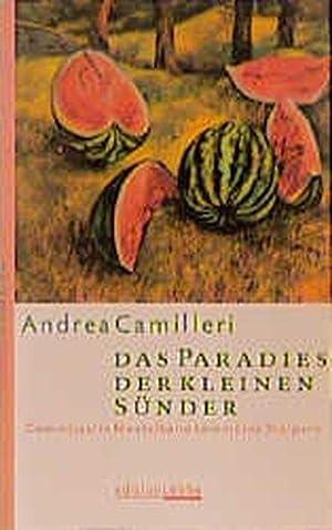 Das Paradies der kleinen Sünder: Commissario Montalbano: Camilleri, Andrea:
