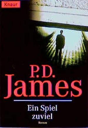 Ein Spiel zuviel (Knaur Taschenbücher. Romane, Erzählungen): D James, P: