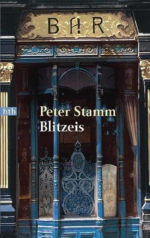 Blitzeis (btb-TB): Stamm, Peter: