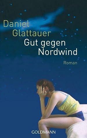 Gut gegen Nordwind: Daniel, Glattauer,: