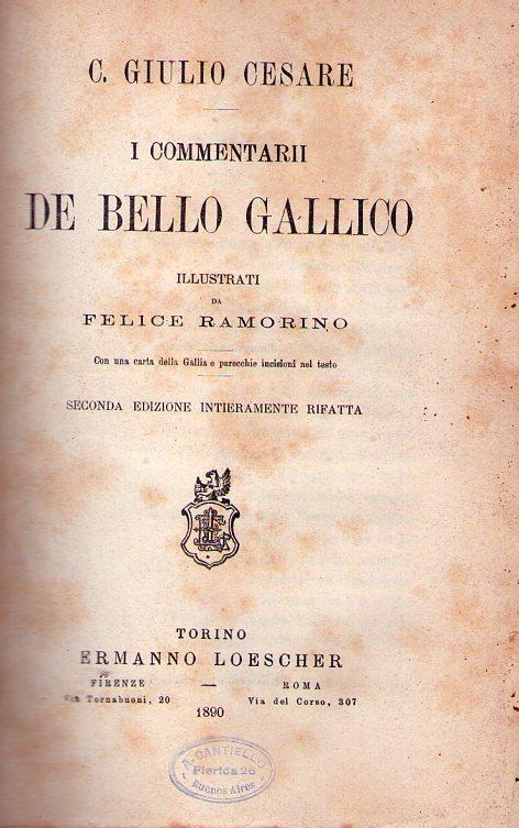 I Commentarii De Bello Gallico Illustrati