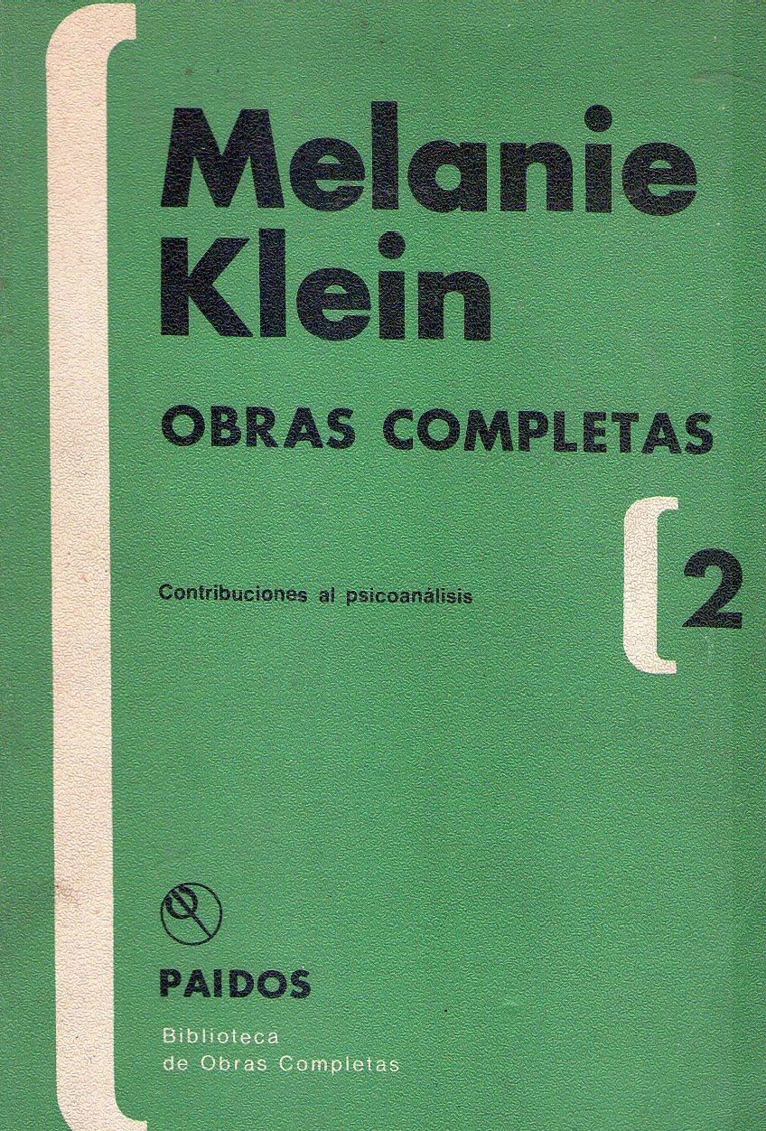 OBRAS COMPLETAS II. Contribuciones al psicoanálisis - Klein, Melanie