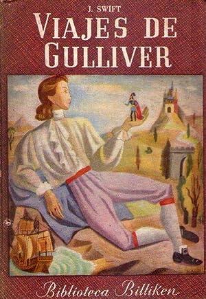 VIAJES DE GULLIVER. A Liliput y Brobdingnag. Versión reducida por Rafael Dieste. ...