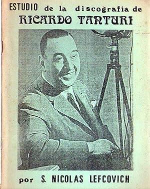 ESTUDIO DE LA DISCOGRAFIA DE RICARDO TANTURI: Lefcovich, S. Nicolas