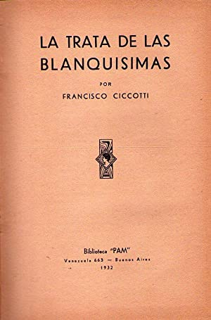 LA TRATA DE LAS BLANQUISIMAS: Ciccotti, Francisco