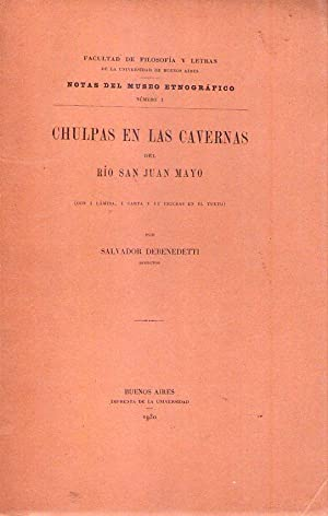 CHULPAS EN LAS CAVERNAS DEL RIO SAN JUAN MAYO. Con una lámina, una carta y 11 figuras en el ...