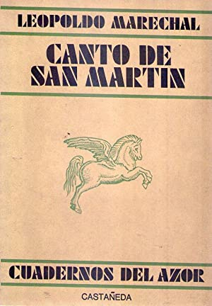 CANTO DE SAN MARTIN: Marechal, Leopoldo