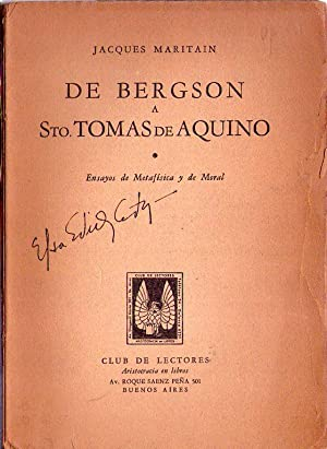 DE BERGSON A STO. TOMAS DE AQUINO. Ensayos de metafísica y de moral: Maritain, Jacques