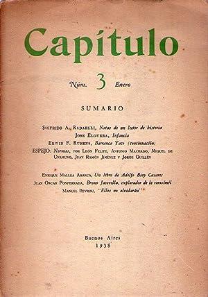 CAPITULO - No. 3. Tomo I, enero de 1938: Radeaelli, Sigfrido A. - Rubens, Erwin F. - Mallea Abarca,...