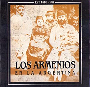 LOS ARMENIOS EN LA ARGENTINA: Tabakian, Eva