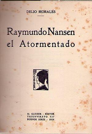 RAYMUNDO NANSEN EL ATORMENTADO: Morales, Delio