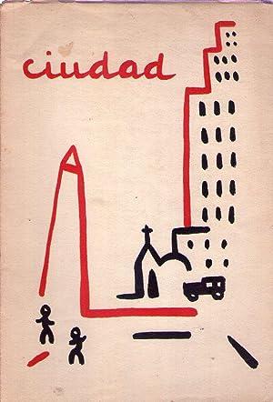 CIUDAD. (3 ejemplares) - Nos. 1 al 5 - No. 1: primer trimestre 1955 - Nos. 2 - 3: segundo y tercer ...