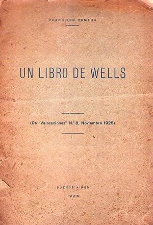 UN LIBRO DE WELLS. De Valoraciones, No. 8, Noviembre 1925: Romero, Francisco