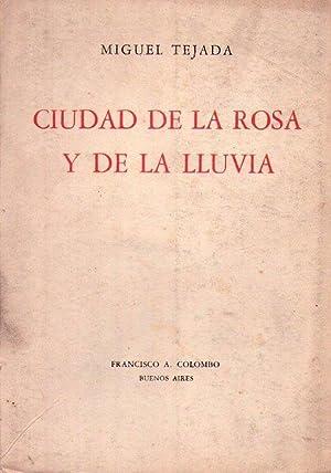 CIUDAD DE LA ROSA Y DE LA: Tejada, Miguel