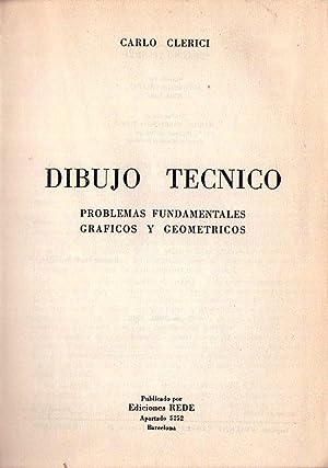 DIBUJO TECNICO. Problemas fundamentales gráficos y geométricos: Clerici, Carlo