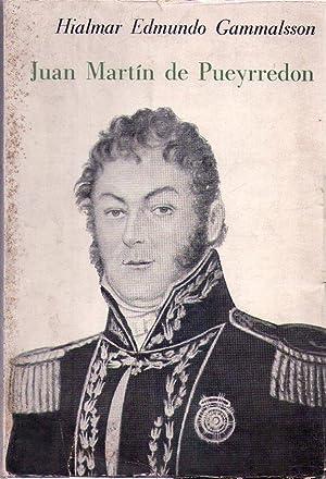 JUAN MARTIN DE PUEYRREDON: Gammalsson, Hialmar Edmundo