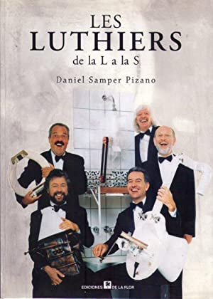LES LUTHIERS DE LA L A LA: Samper Pizano, Daniel