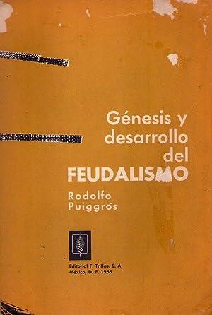 GENESIS Y DESARROLLO DEL FEUDALISMO: Puiggros, Rodolfo