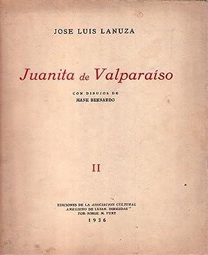 JUANITA DE VALPARAISO. (Con dibujos de Mane: Lanuza, Jose Luis