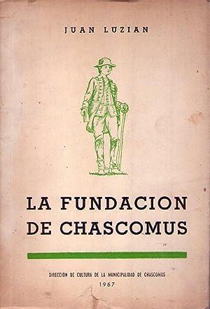 LA FUNDACION DE CHASCOMUS: Luzian, Juan
