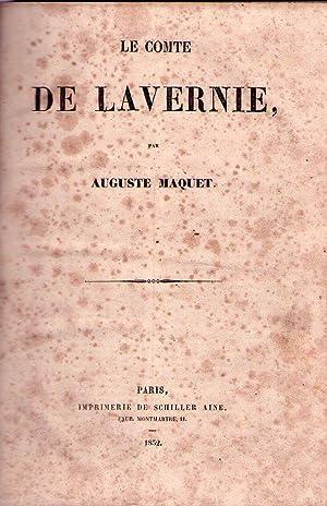 LE COMTE DE LAVERNIE: Maquet, Auguste